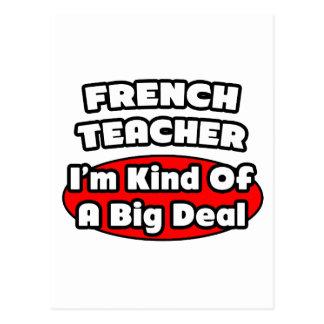 French Teacher...Big Deal Postcard