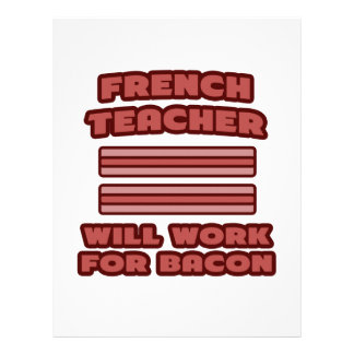 French Teacher .. Will Work For Bacon Customized Letterhead