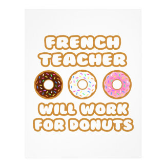 French Teacher .. Will Work For Donuts Personalized Letterhead
