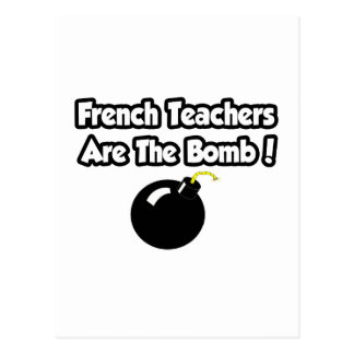 French Teachers Are The Bomb! Postcard