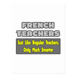 French Teachers..Smarter Postcard
