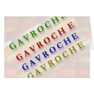French Text: GAVROCHE        G A V R O C H E Card