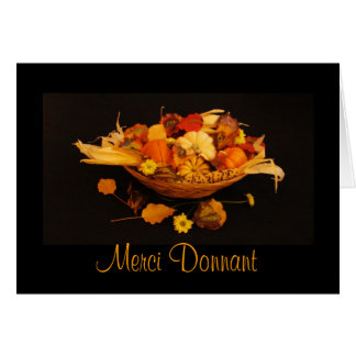 French: Thanksgiving ; Merci Donnant Card