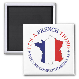 French Thing Magnet