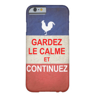 French version of Keep Calm and Carry On. Barely There iPhone 6 Case