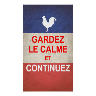 French version of Keep Calm and Carry On. Poster