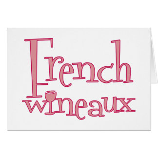 French Wineaux Greeting Card