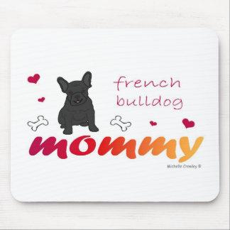 FrenchBulldogBlkMommy Mouse Pad