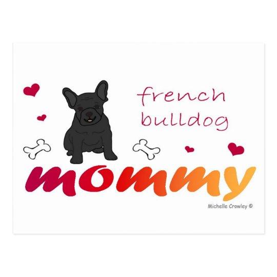 FrenchBulldogBlkMommy Postcard