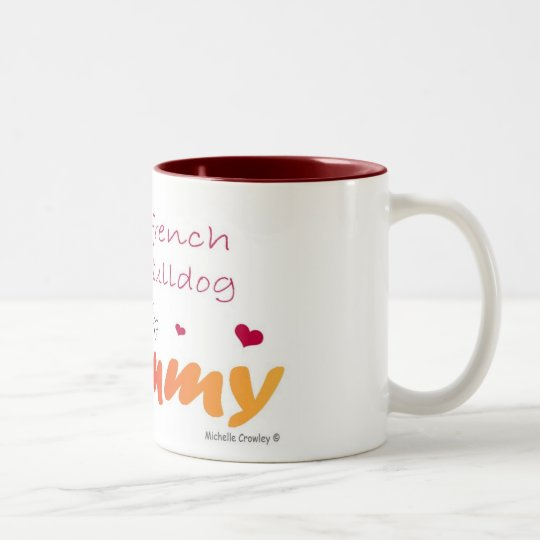 FrenchBulldogWtMommy Two-Tone Coffee Mug