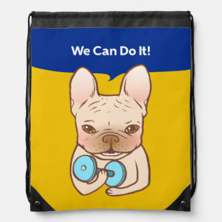 Frenchie Can Do It With You Drawstring Bag