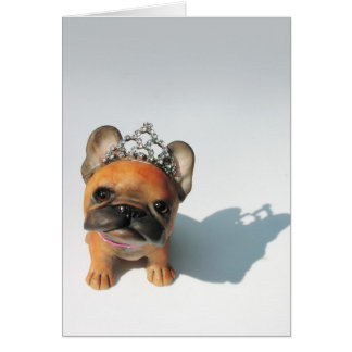 Frenchie Princess Card