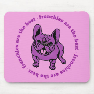 Frenchies Are The Best Mouse Pad