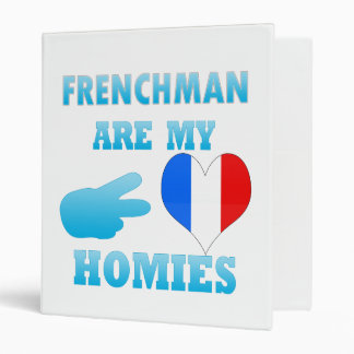 Frenchmans are my Homies 3 Ring Binders