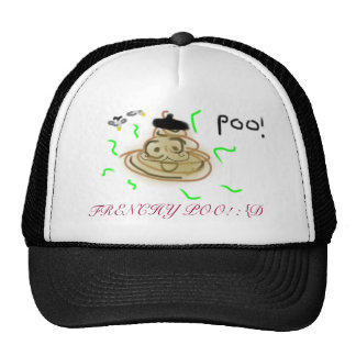 FRENCHY POO! :{D HATS