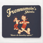 Frennamein's Shirts Mouse Pad