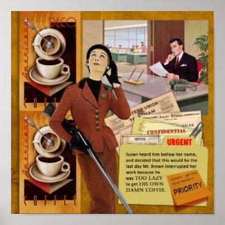 Freno de Coffe Posters