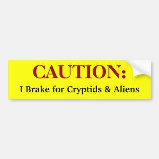 Freno para Cryptids y los extranjeros Pegatina Para Auto