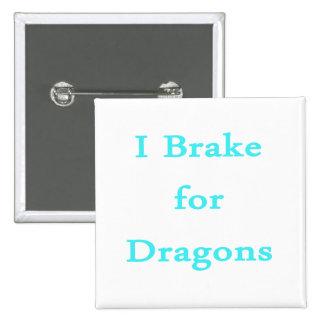 Freno para el trullo de los dragones pin