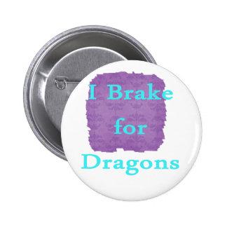 Freno para el trullo de los dragones pins