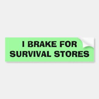Freno para las tiendas de la supervivencia pegatina de parachoque