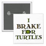 Freno para las tortugas 1 pins