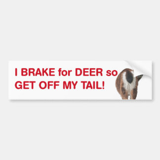 Freno para los ciervos así que consiga de mi cola pegatina para auto
