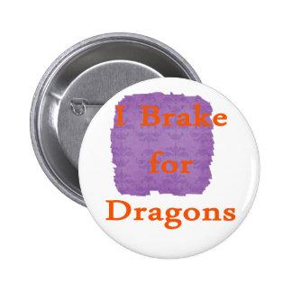 Freno para los dragones anaranjados pin