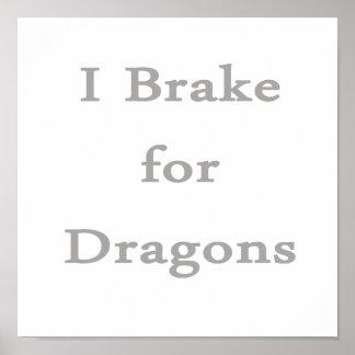 Freno para los dragones grises posters