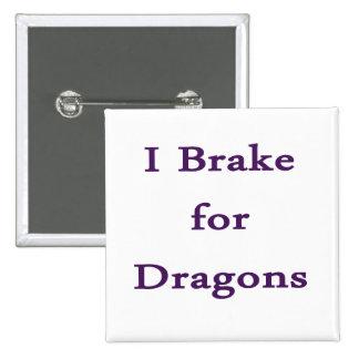Freno para los dragones púrpuras pin
