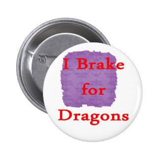 Freno para los dragones rojos pins