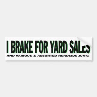 Freno para los mercadillos caseros pegatina para auto