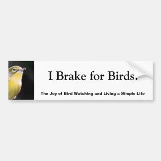 ¡Freno para los pájaros! Pegatina De Parachoque
