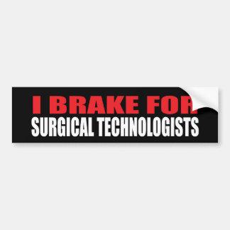 Freno para los tecnólogos quirúrgicos pegatina para auto
