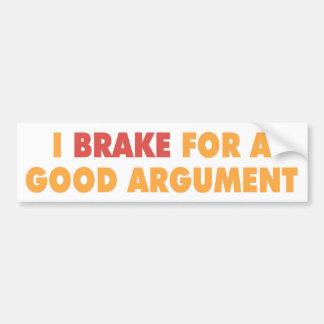 Freno para una buena discusión etiqueta de parachoque