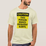 Frequent Burps T-Shirt