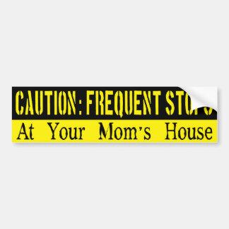 Frequent Stops, Your Mama Bumper Sticker Car Bumper Sticker