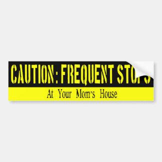 Frequent Stops, Your Mama V2 Bumper Sticker Car Bumper Sticker