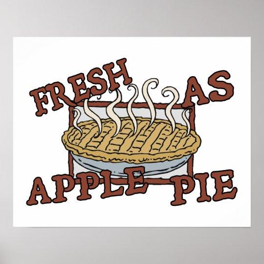 Fresh As Apple Pie Poster
