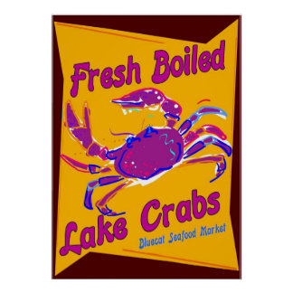 Fresh Boiled  Lake Crabs Poster