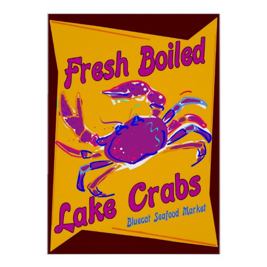 Fresh Boiled  Lake Crabs Poster
