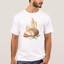 Fresh Bread T-Shirt