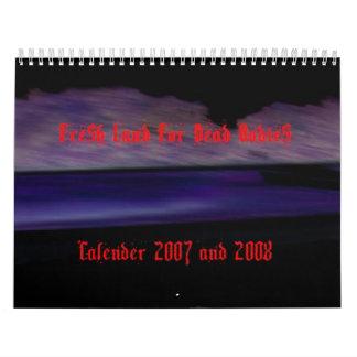 Fresh Calender 2007 and 2008 Calendar