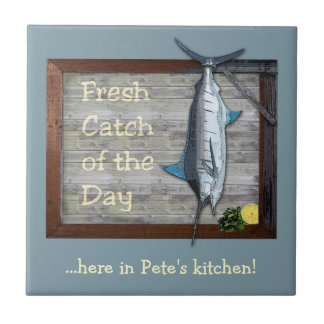 Fresh Catch of the Day (customizable) Tile