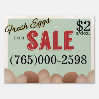 Fresh Eggs Lawn Sign