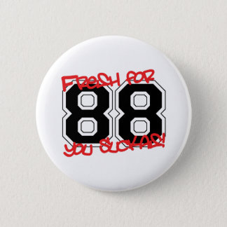 Fresh for '88 pinback button