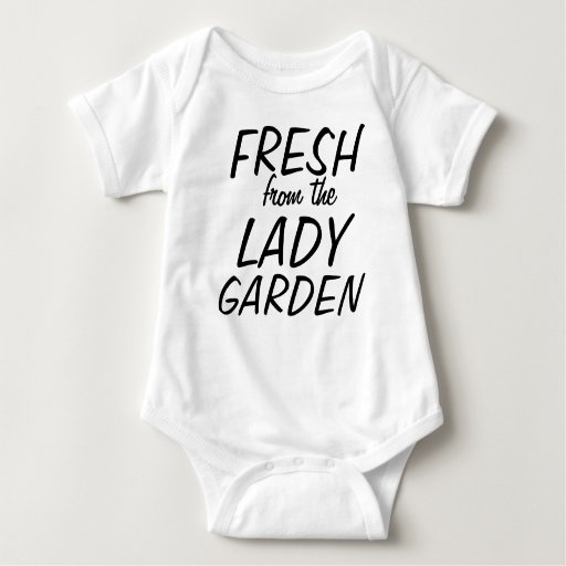 Fresh from the lady garden baby bodysuit