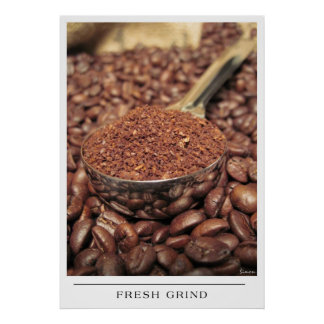 Fresh Grind - Send Coffee Art Poster