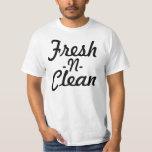 Fresh N Clean T-Shirt