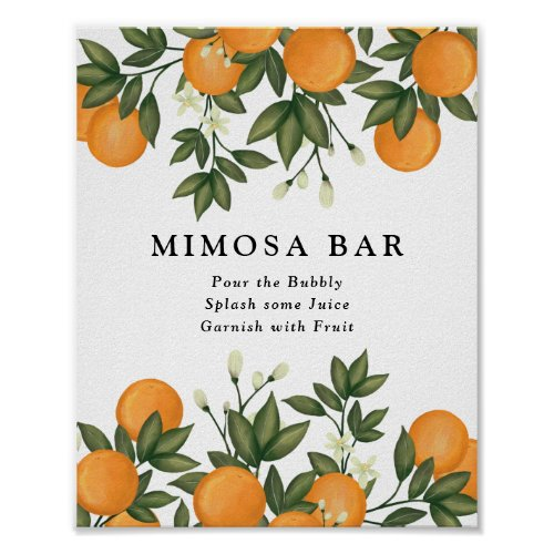 Fresh Summer Citrus Botanical Oranges Mimosa Bar Poster